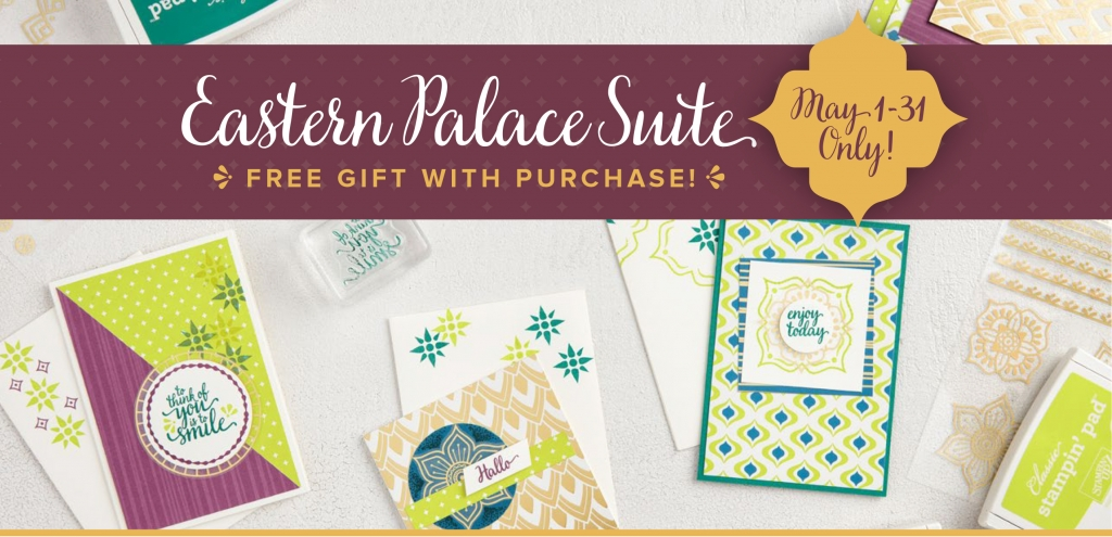 Eastern Palace Suite available through May 31, 2017 brom Stampin' Up! #stampcandy