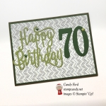 Happy 70th Birthday card made with Happy Birthday Thinlits Die, Large Numbers Framelits Dies, and Coffee Break DSP by Stampin