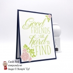 Good Friends are Hard to Find, card, Lovely Friends Bundle, Lovely Friends stamp set. Lovely Laurel Thinlits Dies, by Stampin