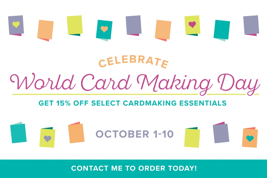 World Card Making Day Sale at Stampin' Up! October 1-10, 2017 #stampcandy