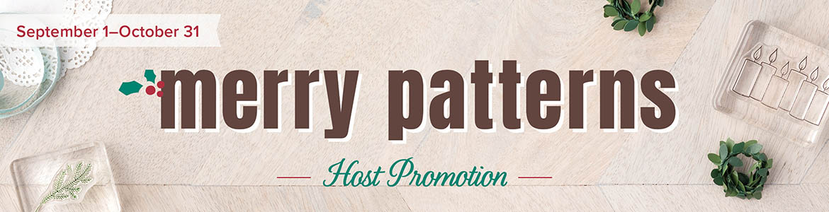 Merry Patterns host promotion Sep 1 - Oct 31, 2017, Stampin' Up! #stampcandy