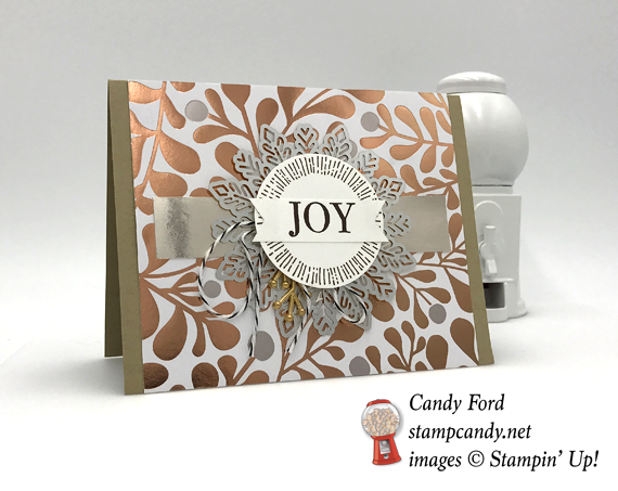 Stampin' Up! Year of Cheer specialty DSP designer series paper copper foil joy christmas card by Candy Ford of Stamp Candy
