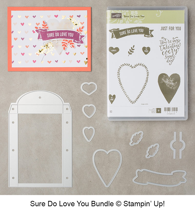Sure Do Love You Bundle (Sure Do Love You stamp et and Lots to Love Framelits Dies) © Stampin' Up!