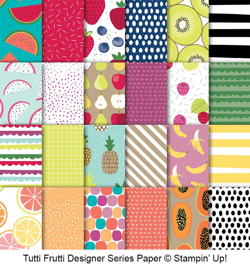Tutti Frutti Designer Series Paper © Stampin' Up!