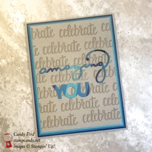 Celebrate Amazing You card for ICS Blog Hop and color challenge. Sale-A-Bration! #stampcandy