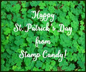Happy St Patrick's Day from Stamp Candy! #stampcandy