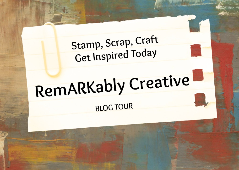 Remarkably Creative Blog Tour #stampcandy