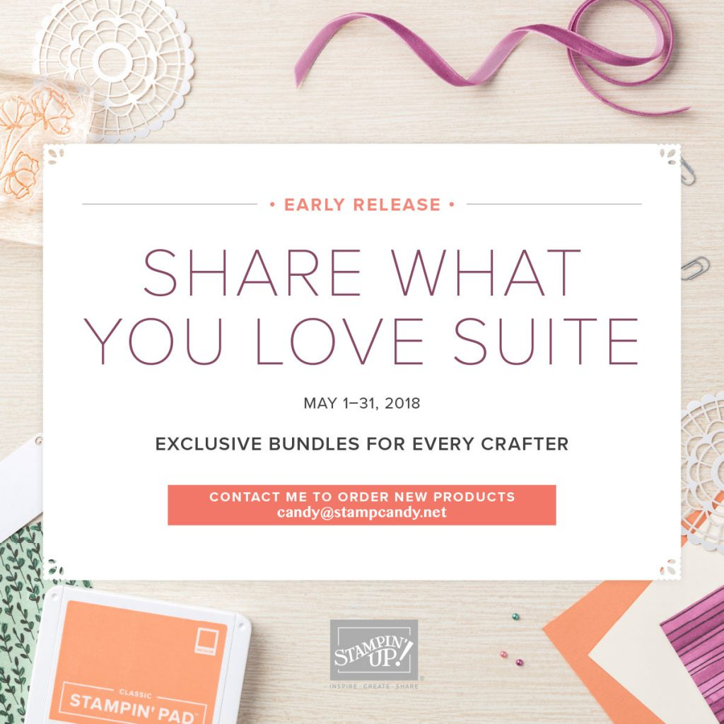 Early Release Share What You Love Suite by Stampin' Up! #stampcandy