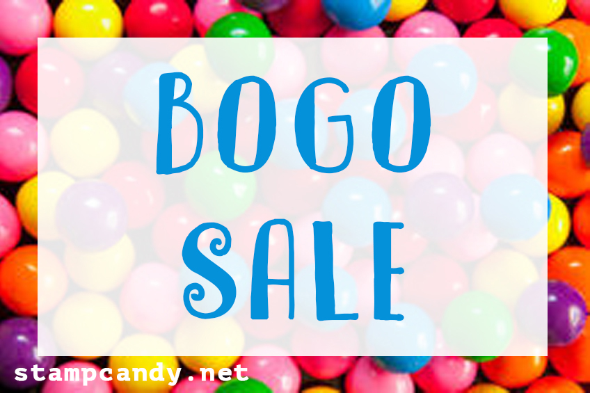 BOGO Sale #stampcandy