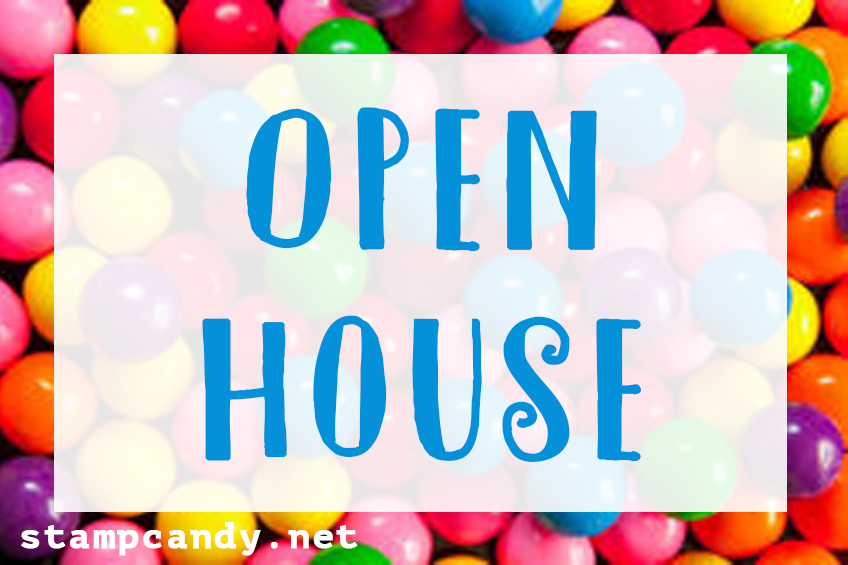 Open House #stampcandy