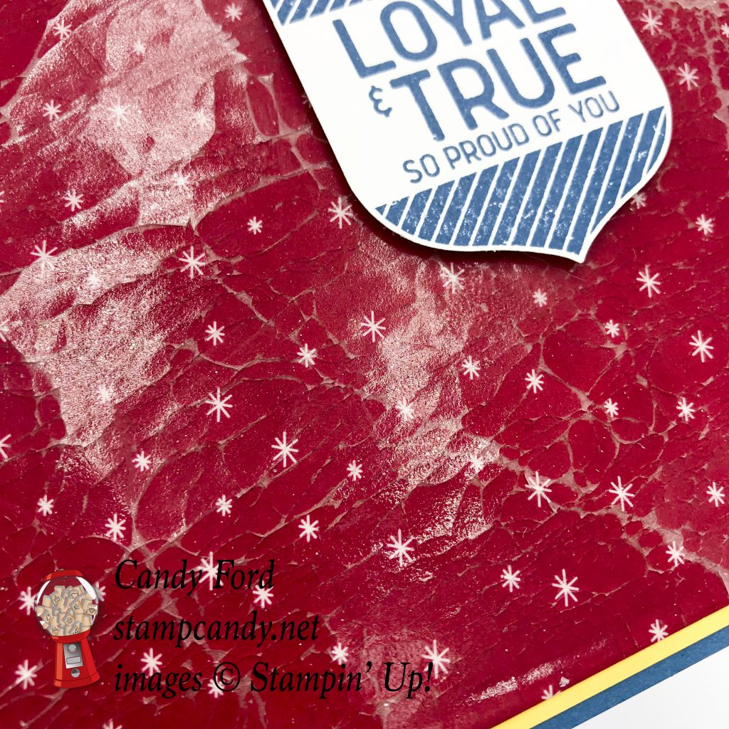 Patriotic card made with the Loyal & True stamp set and the cracked ice technique #stampcandy