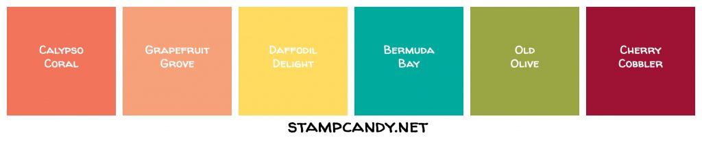 Color Combo: Calypso Coral, Grapefruit Grove, Daffodil Delight, Bermuda Bay, Old Olive, Cherry Cobbler #stampcandy