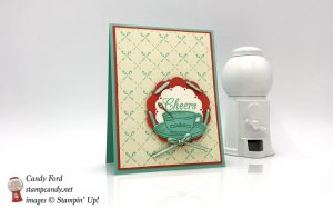 Stampin Up Time for Tea Cheers handmade card by Candy Ford of Stamp Candy