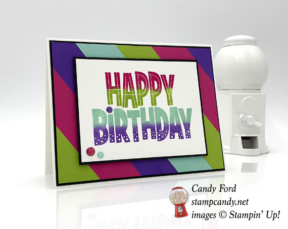 Stampin' Up! One for All sponged happy birthday by Candy Ford of Stamp Candy