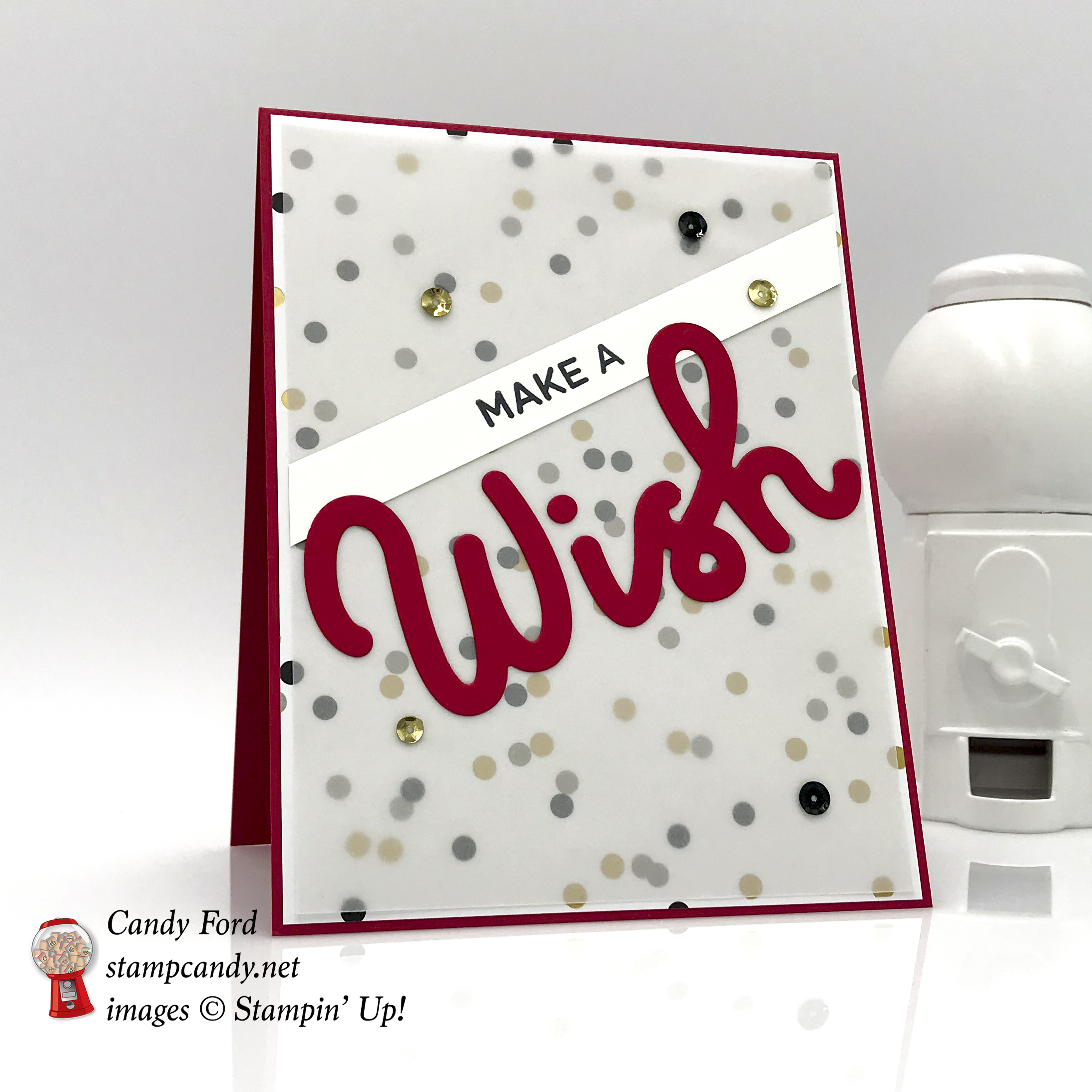 Broadway Birthday Bundle make a wish card, vellum, sequins, all by Stampin' Up! #stampcandy