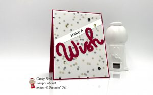 Broadway Birthday Bundle make a wish card, vellum, sequins, all by Stampin