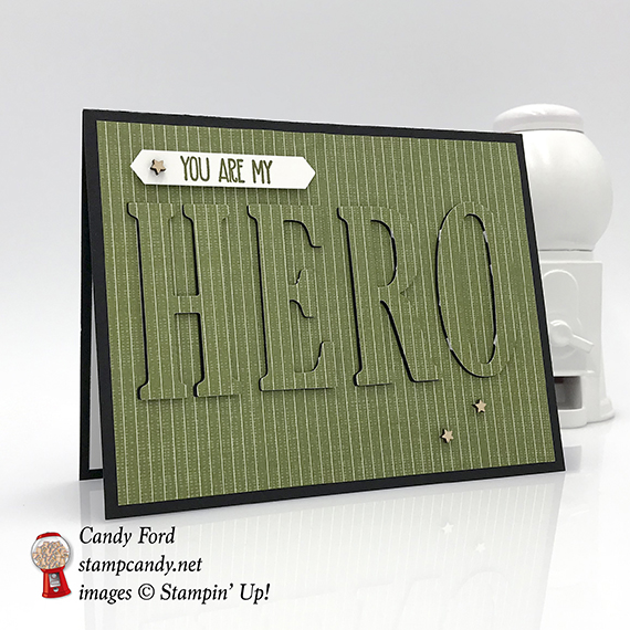 I Need A Hero card for OSAT Blog Hop, made with Sunshine Sayings stamp set & Large Letters Framelits Dies by Stampin' Up #stampcandy