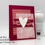 Forever Lovely stamp set, Be Mine Stitched Framelits Dies, All My Love paper, All My Love ribbon combo pack, love you valentine, handmade cards, Stampin