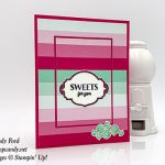 Sweetest Thing stamp set, Jar of Sweets Framelits Dies, How Sweet It Is Designer Series Paper from Stampin
