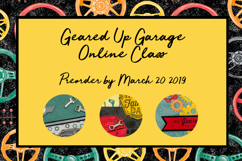 Geared Up Garage Manly Cards Online Class by Candy Ford #stampcandy #stampinup