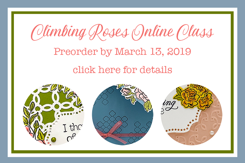 Climbing Roses Online Class by Candy Ford, preorder March 7-13, 2019 #stampcandy