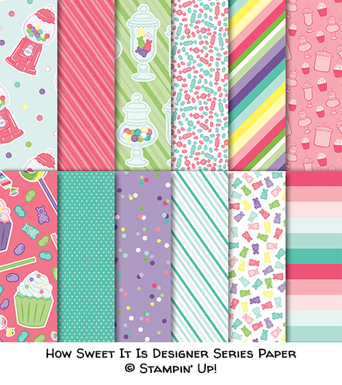 How Sweet It Is designer series paper © Stampin' Up!