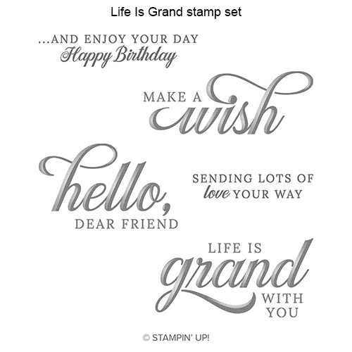 Life Is Grand stamp set © Stampin' Up!