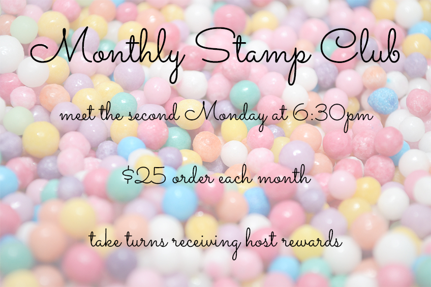 Monthly Stamp Club, second Monday of each month, Candy Ford #stampcandy
