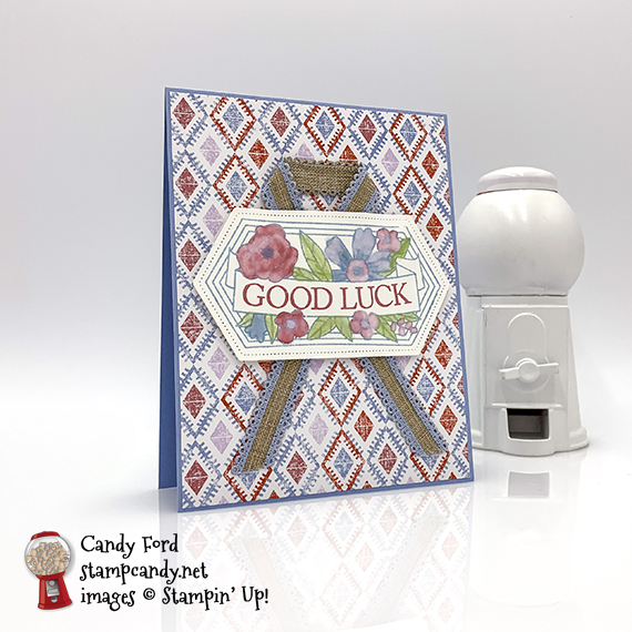 good luck card made by Candy Ford using the Believe You Can host stamp set, Woven Threads Designer Series Paper, stitched Nested Labels Dies, and Seaside Spray Linen Ribbon from Stampin' Up! #stampcandy