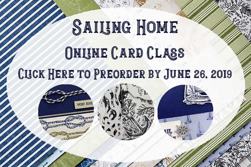 Sailing Home Online Card Class by Candy Ford #stampcandy