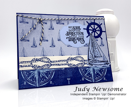 Stampin' Up! Sailing Home stamp set and smooth sailing dies bundle on Come Sail Away DSP handmade masculine card by Judy Newsome for Stamp Candy