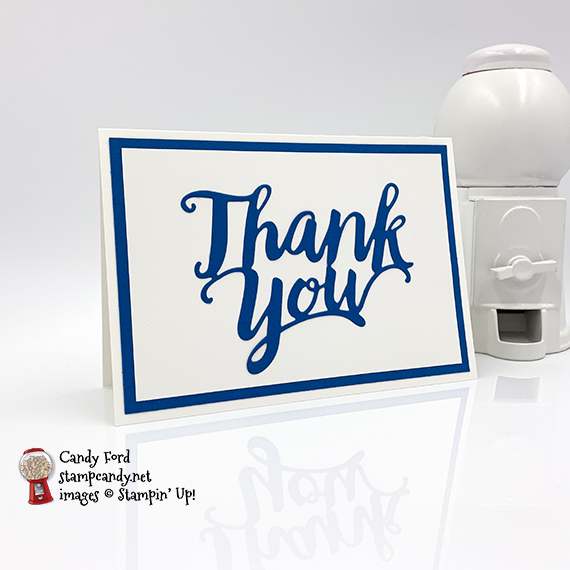 Thank You Dies, thank you note cards, Stampin' Up!, Candy Ford #stampcandy