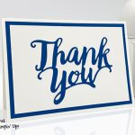 Thank You Dies, thank you note cards, Stampin