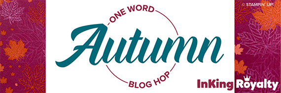 inKing Royalty Blog Hop, September 2019, Autumn
