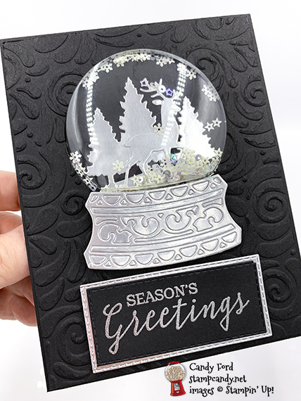 Stampin' Up! Still Scenes Bundle (Still Scenes stamp set and Snow Globe Scenes Dies,) Snow Globe Shaker Domes, Snowflake Sequins, Season's Greetings card made by Candy Ford #stampcandy