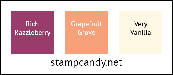 color combo - Rich Razzleberry, Grapefruit Grove, Very Vanilla - #stampcandy