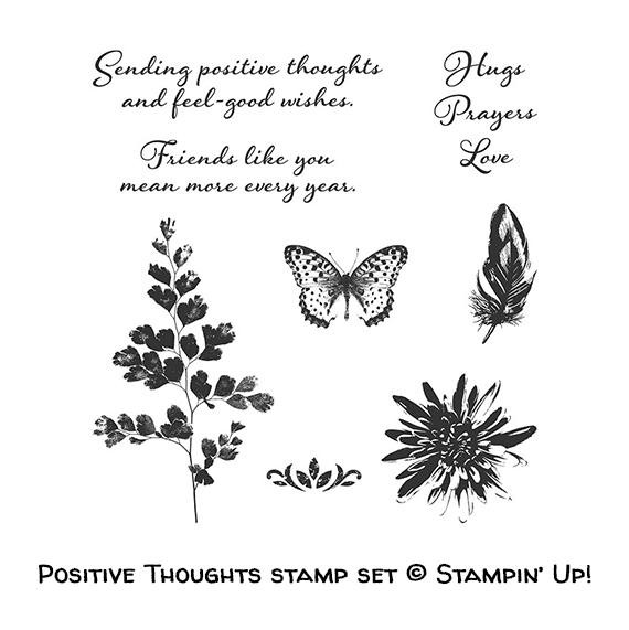 Positive Thoughts stamp set © Stampin' Up!