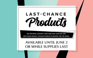 Last Chance Products #stampcandy #stampinup