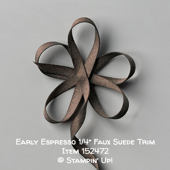Early Espresso Faux Suede Trim Item 152472 #stampcandy #stampinup