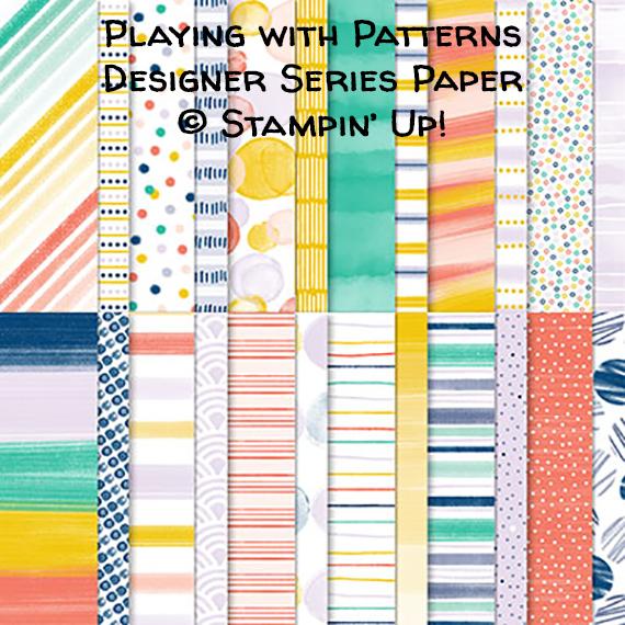 Playing with Patterns Designer Series Paper © Stampin' Up!
