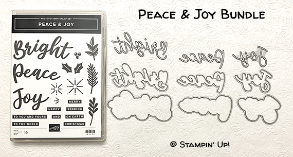 Peace & Joy Bundle (Peace & Joy stamp set & Joy Dies) © Stampin' Up!