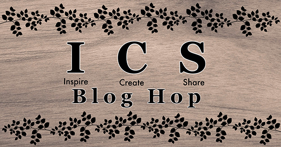 Inspire, Create, & Share (ICS) Blog Hop