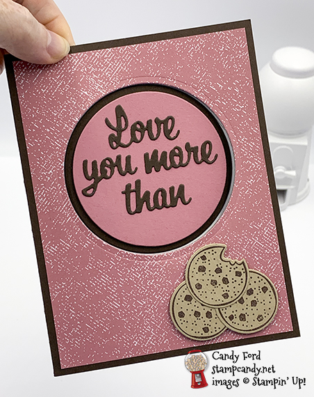 Love You More Than Cookies! Love You More Than Bundle, Layering Circles Dies #stampcandy #handmadecards #stampinup
