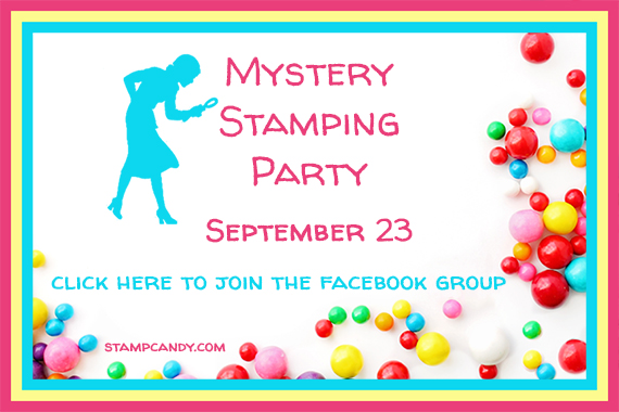 Mystery Stamping Party #stampcandy