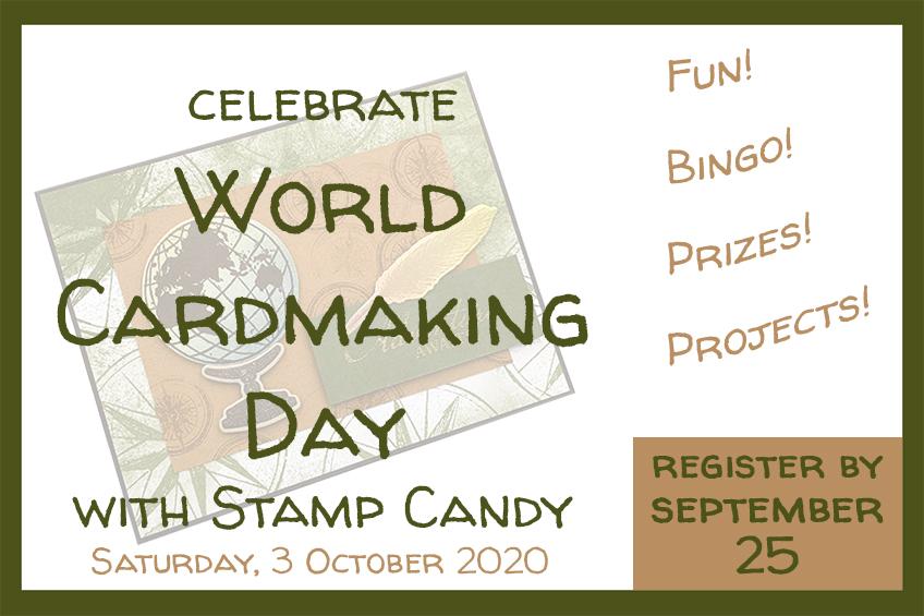 World Card Making Day 2020 Bingo & Stamping #stampcandy #cardmaking #worldcardmakingday #WCMD