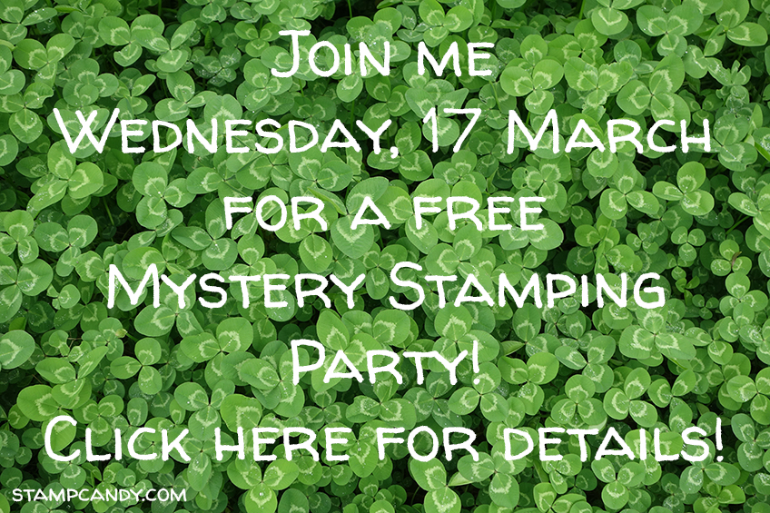 Mystery Stamping Facebook Party, 17 March 2021 #stampcandy