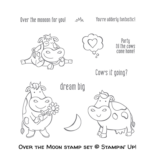 Over the Moon stamp set © Stampin' Up!